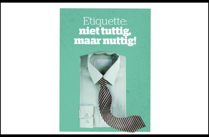 "Etiquette ""Niet tuttig maar nuttig"""